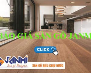 Báo giá sàn gỗ Janmi - Sàn gỗ công nghiệp Malaysia
